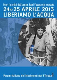 """""""24 e 25 aprile, due giornate di mobilitazione in tutta Italia per liberare l'acqua""""."""