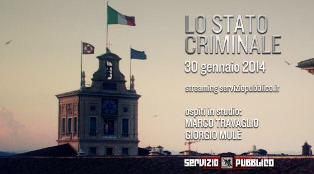 servizio pubblico -lo stato criminale
